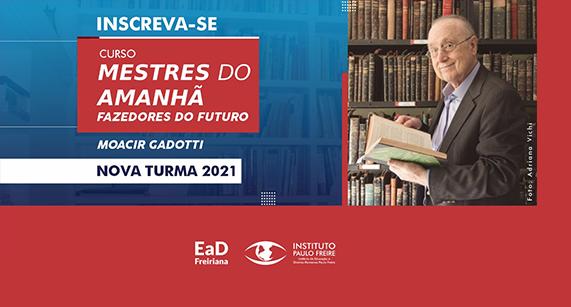 Comece 2021 estudando com o professor Moacir Gadotti