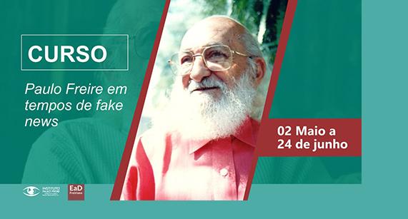'Paulo Freire em tempos de fake news' é o próximo curso da EaD Freiriana