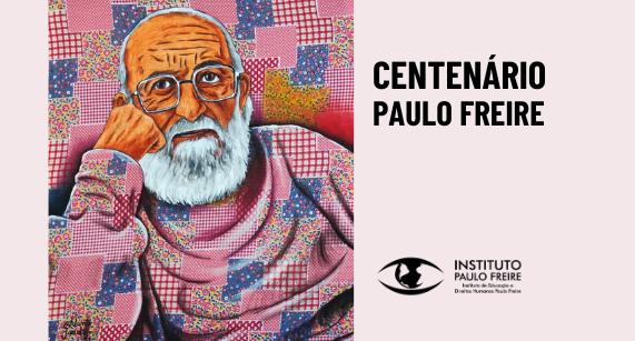 Convite para celebrar o Centenário de Paulo Freire