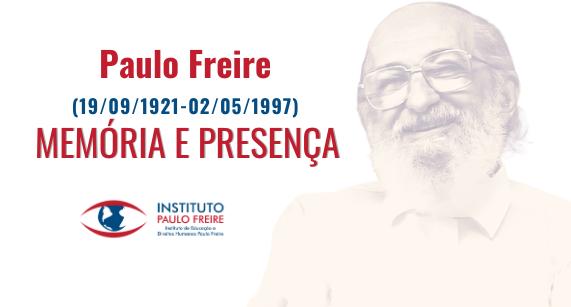 2 de maio de 2021: relembramos a memória e a presença de Paulo Freire