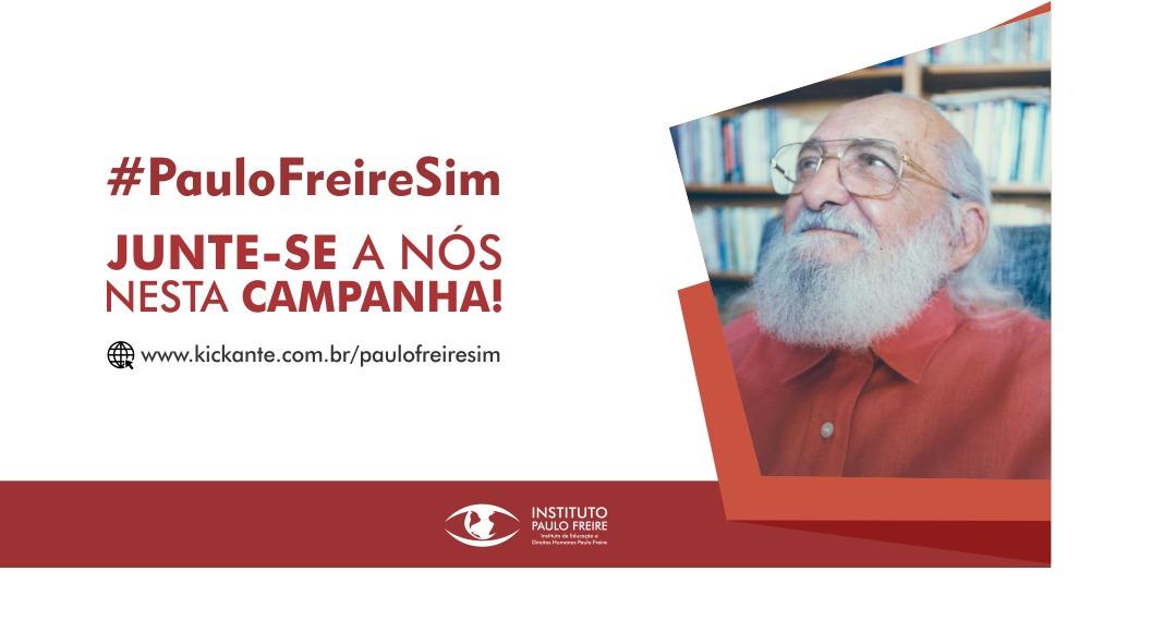 Campanha #PauloFreireSim Rumo ao Centenário de Freire, em 2021